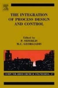 The Integration Of Process Design And Control