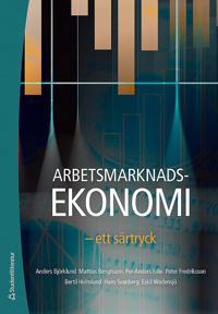 Arbetsmarknadsekonomi : ett särtryck