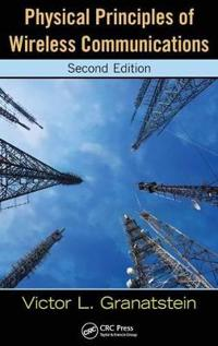 Physical Principles of Wireless Communications