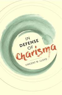 In Defense of Charisma