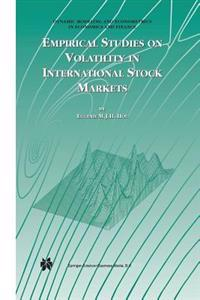 Empirical Studies on Volatility in International Stock Markets
