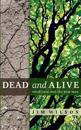 Dead and Alive: Obedience and the New Man