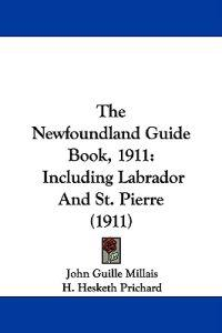 The Newfoundland Guide Book, 1911