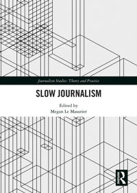 Slow Journalism