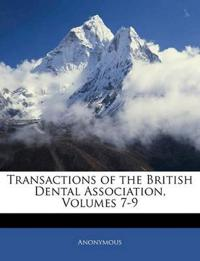 Transactions of the British Dental Association, Volumes 7-9