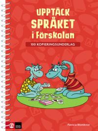 Upptäck språket i förskolan - 100 kopieringsunderlag