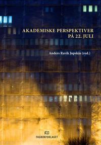 Akademiske perspektiver på 22. juli