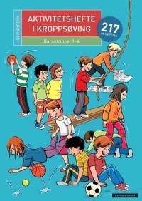 Aktivitetshefte i kroppsøving; barnetrinnet 1-4