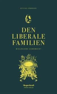 Den liberale familien - Øyvind Håbrekke | Ridgeroadrun.org
