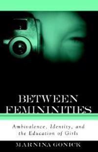 Between Femininities
