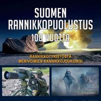 Suomen rannikkopuolustus 100 vuotta