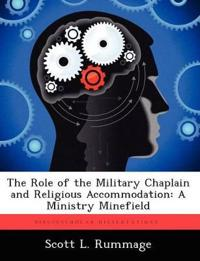 The Role of the Military Chaplain and Religious Accommodation
