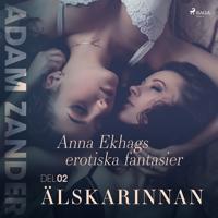 Älskarinnan – Anna Ekhags erotiska fantasier del 2?