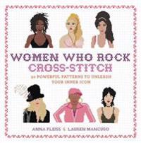 Women Who Rock Cross-Stitch