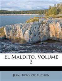 El Maldito, Volume 2