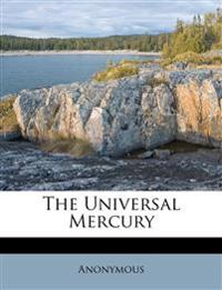 The Universal Mercury