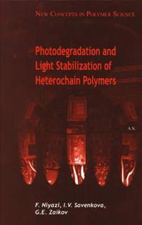 Photodegradation And Light Stabilization of Heterochain Polymers