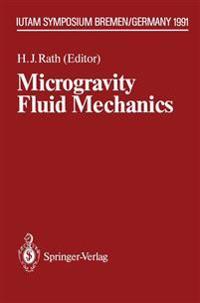 Microgravity Fluid Mechanics