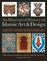 An Illustrated History of the Islamic Art & Design