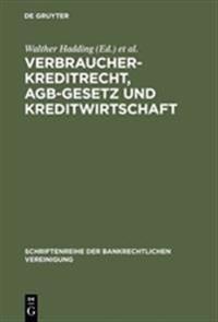 Verbraucherkreditrecht, Agb-gesetz Und Kreditwirtschaft