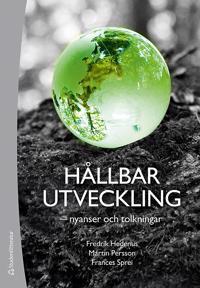 Hållbar utveckling : nyanser och tolkningar