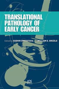 Translational Pathology of Early Cancer