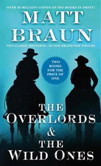 The Overlords and the Wild Ones: Two Classic Westerns