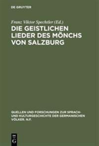 Die Geistlichen Lieder Des M nchs Von Salzburg