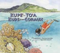 Kupe' E Te To'a / Kupe Et Les Coraux