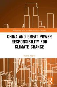 China and Great Power Responsibility for Climate Change