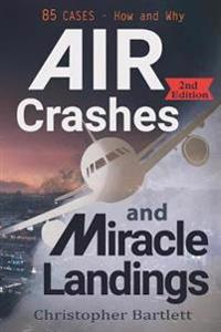 Air Crashes and Miracle Landings