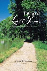 Pathways of Life?s Journey