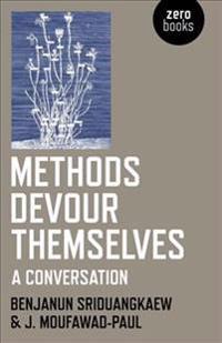 Methods Devour Themselves: A Conversation