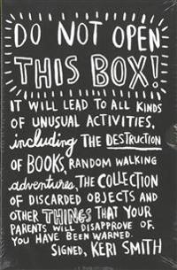Do Not Open This Box: Keri Smith Deluxe Boxed Set