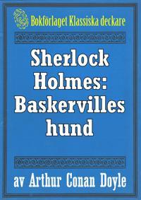 Sherlock Holmes: Baskervilles hund – Återutgivning av text från 1924