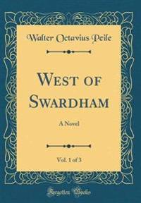 West of Swardham, Vol. 1 of 3