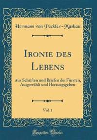 Ironie Des Lebens, Vol. 1