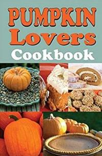 Pumpkin Lovers Cook Bk 3/E