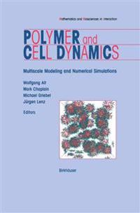 Polymer and Cell Dynamics