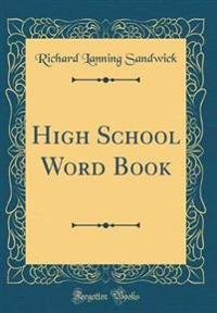 High School Word Book (Classic Reprint)