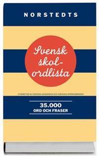 Svensk skolordlista : 35.000 ord och fraser