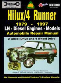 Toyota Hilux/4 Runner Diesel 1979-1997 Auto Repair Manual-ln, Diesel Eng 2 and 4 Wheel Drive