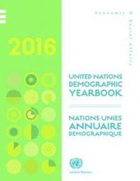 Demographic Yearbook 2016 / Annuaire Demographique 2016