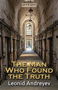 The Man Who Found the Truth