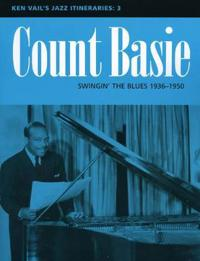 Count Basie: Swingin' the Blues 1936-1950