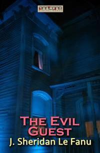 The Evil Guest