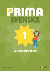 Prima svenska 1 Lärarhandledning - Richard Hultén pdf epub