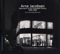 Arne Jacobsen Approach to his complete works 1926-1971, Bind 1-3