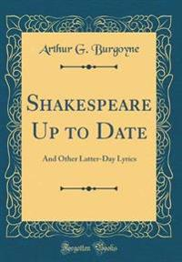 Shakespeare Up to Date