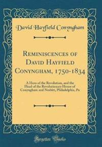 Reminiscences of David Hayfield Conyngham, 1750-1834